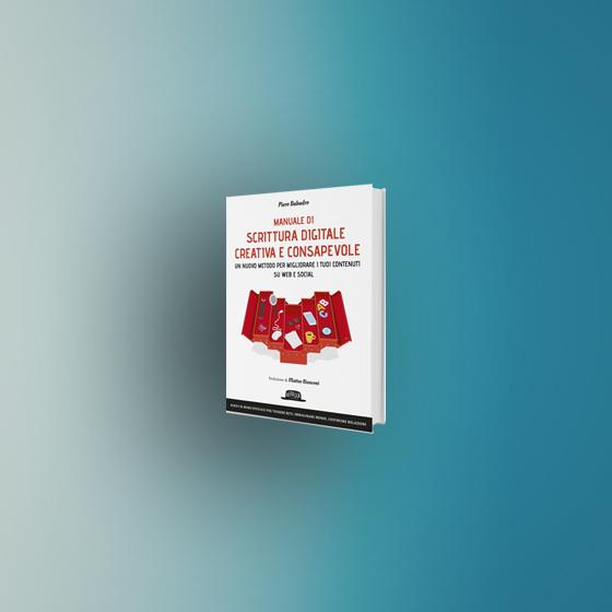 Content Marketing: manuale di scrittura digitale creativa